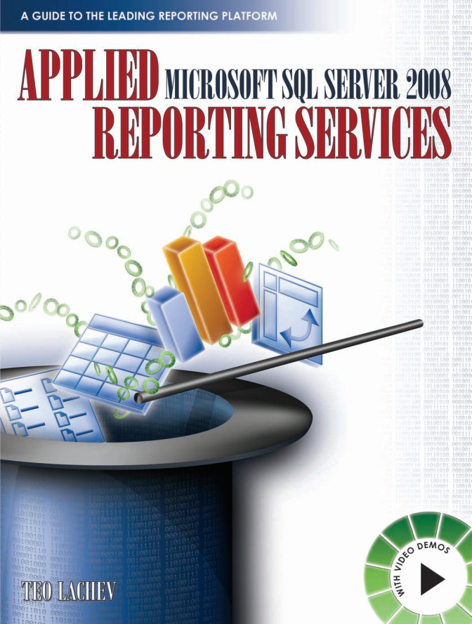Applied Microsoft SQL Server 2008 Reporting Services