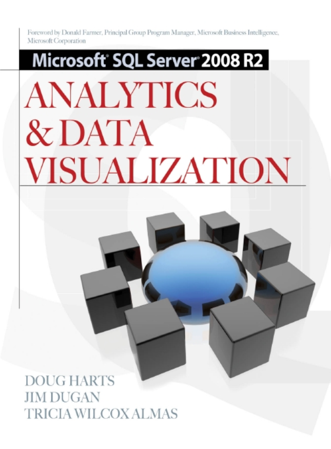 Microsoft SQL Server 2008 R2 Analytics & Data Visualization