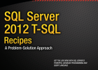 Sql Server 2012 T-SQL Recipes a Problem-Solution Approach